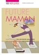 Image de 100 réflexes future maman (broché)