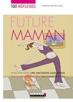 Picture of 100 réflexes future maman (broché)