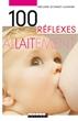 Image de 100 réflexes allaitement (broché)