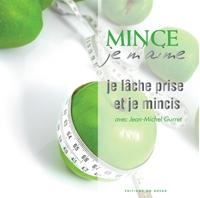 Picture of Mince, je m'aime : Lâcher prise