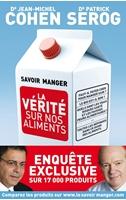 Picture of Savoir Manger - la vérité sur nos aliments