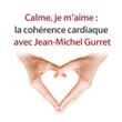 Image de Calme, je m'aime : la cohérence cardiaque