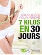 Image de 100 astuces pour perdre 7 kilos en 30 jours