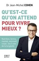 Picture of Qu'est-ce qu'on attend pour vivre mieux ?