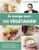 Picture of Je mange quoi quand je suis végétarien (Broché)